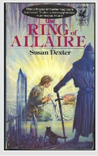 The Ring of Allaire (0002232294) by Susan Dexter