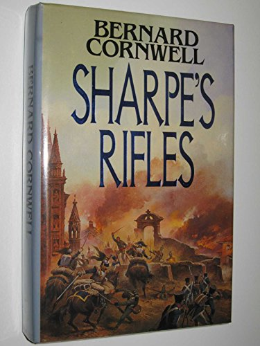 9780002232333: Sharpe's Rifles -- Richard Sharpe and the French Invasion of Galicia, January 1809