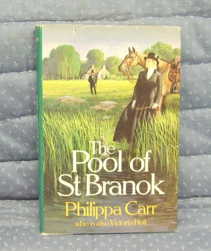 The Pool of Saint Branok (Daughters of England): Philippa Carr