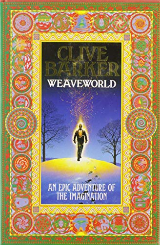 Weaveworld (0002232715) by Clive Barker