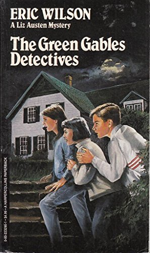 9780002232906: The Green Gables Detectives (Liz Austen Mysteries #10)
