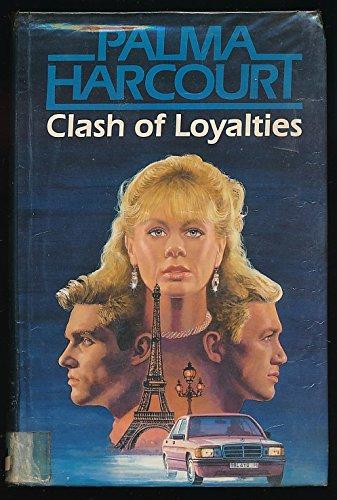 9780002233187: Clash of Loyalties
