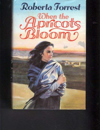 9780002233545: When the Apricots Bloom