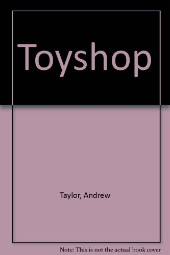 Toyshop (0002234459) by Andrew Taylor
