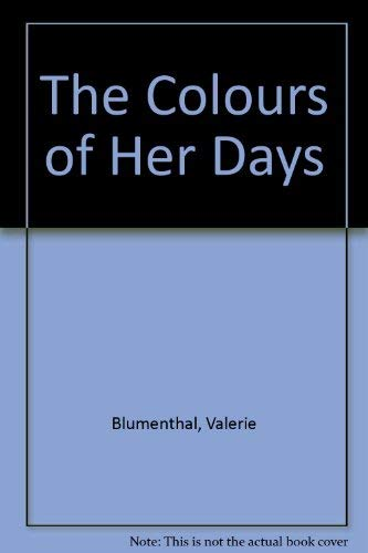 9780002234733: The Colours of Her Day