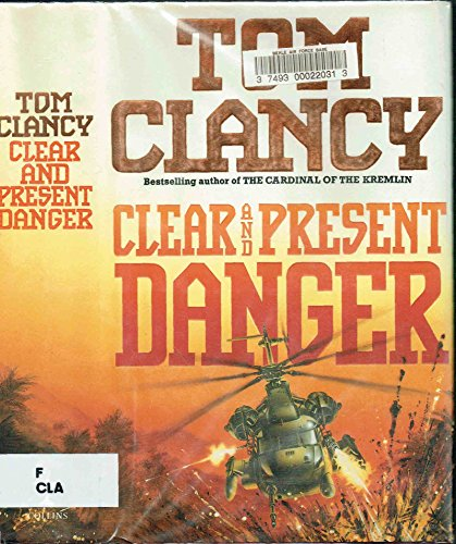 9780002234771: Clear and Present Danger