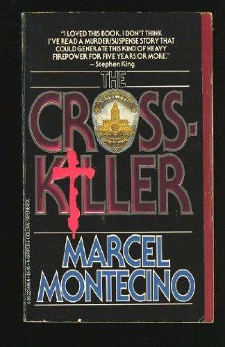 Crosskiller: Montecino, Marcel