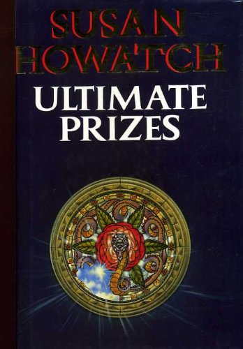 Ultimate Prizes (0002235579) by Susan Howatch