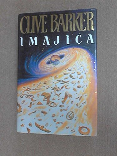 9780002235594: IMAJICA By CLIVE BARKER 1991 FIRST EDITION