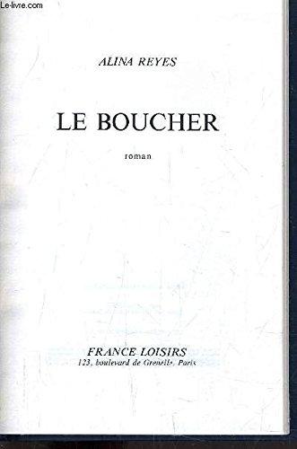 9780002235747: Le Boucher Alina Reyes