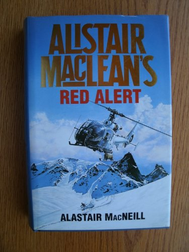 9780002236072: 'ALISTAIR MACLEAN'S ''RED ALERT'''