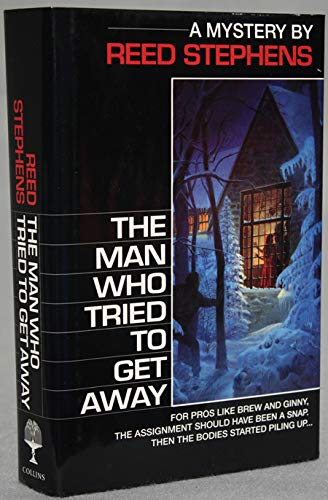 9780002236515: The Man Who Tried to Get Away