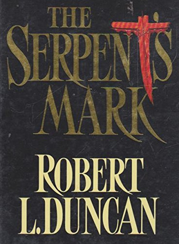 9780002236522: The Serpent's Mark