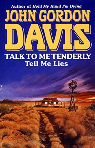 9780002236645: Talk to Me Tenderly, Tell Me Lies