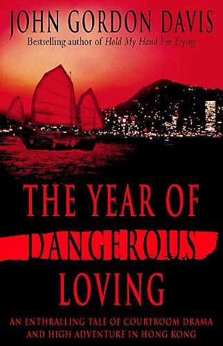 9780002236669: The Year of Dangerous Loving