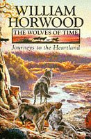 9780002236775: The Wolves of Time: Journeys to the Heartland v. 1