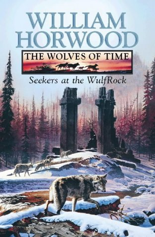9780002236782: Seekers at the Wulfrock (The Wolves of Time, Book 2): Seekers at the Wulfrock v. 2 (Wolves of Time Volume 2)