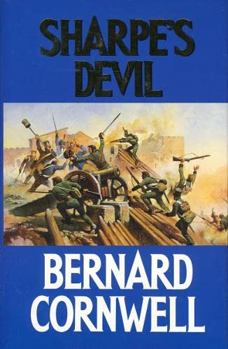 9780002237185: Sharpe's devil: Richard Sharpe and the Emperor, 1820-1821