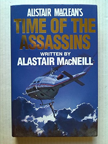 """9780002238168: Alistair MacLean's """"Time of the Assassins"""""""