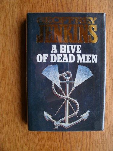 Hive of Dead Men: Jenkins, Geoffrey
