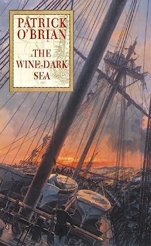 The Wine-Dark Sea: O'Brian, Patrick