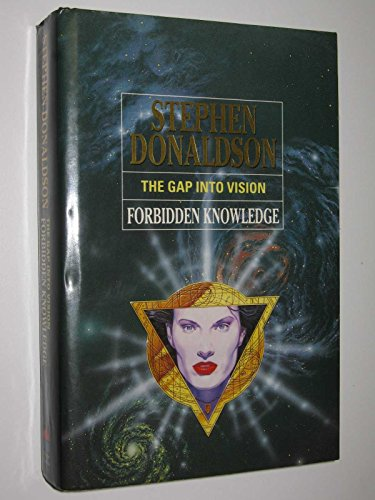 9780002238281: The Gap into Vision: Forbidden Knowledge
