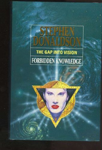 9780002238281: Forbidden Knowledge : The Gap into Vision