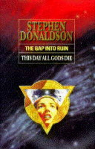 9780002238311: THE GAP INTO RUIN: THIS DAY ALL GODS DIE