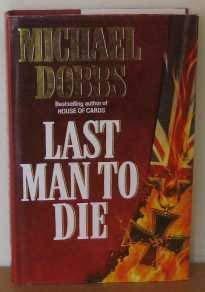 9780002238397: Last Man to Die, a Novel
