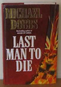 9780002238397: Last Man to Die, a Novel