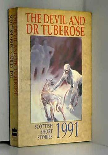 9780002238618: Scottish Short Stories 1991: The Devil and Dr.Tuberose