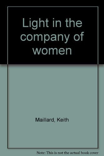 9780002238946: Light in the company of women