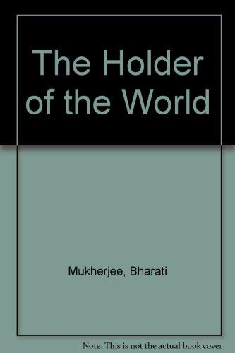 The Holder of the World