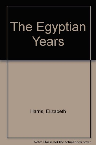 9780002239332: The Egyptian Years