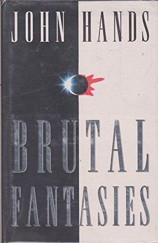 9780002239592: Brutal Fantasies