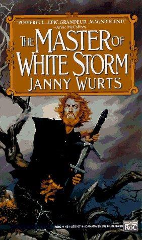 Master of Whitestorm: Wurts, Janny