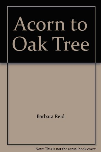 9780002240062: Acorn to Oak Tree