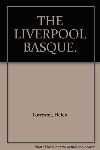 9780002240109: THE LIVERPOOL BASQUE.