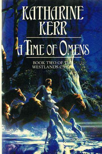 9780002240178: A Time of Omens (Westlands cycle)