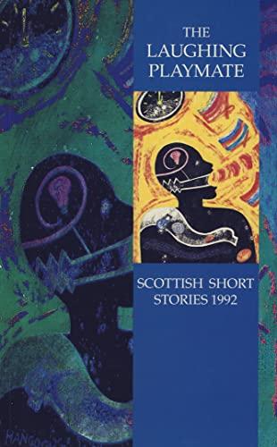 9780002240543: Scottish Short Stories 1992: Laughing Playmate