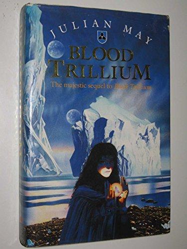9780002240550: Blood Trillium