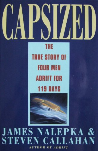 9780002240659: Capsized : The True Story of Four Men Lost at Sea for 119 Days