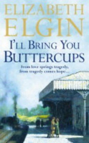 9780002240673: I'll Bring You Buttercups