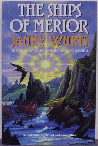 9780002240727: The Wars of Light and Shadow (2) - The Ships of Merior (Wars of Light & Shadow)