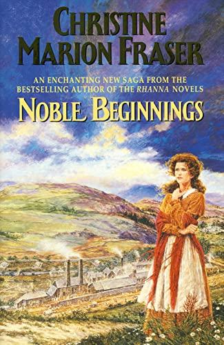 9780002241014: Noble Beginnings