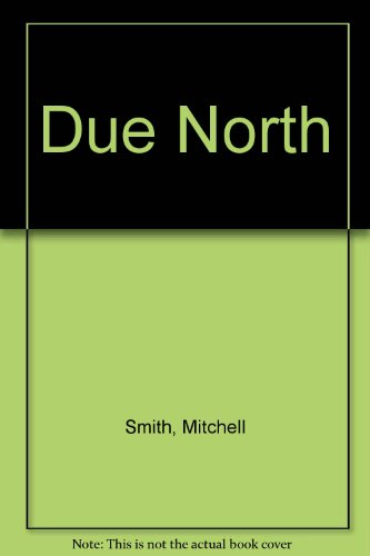 9780002241403: Due North