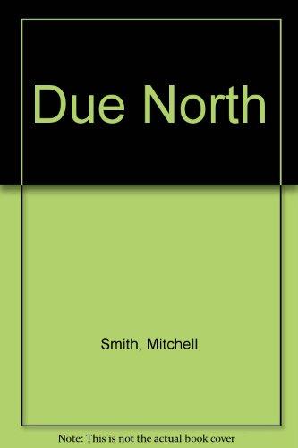 9780002241403: Due North