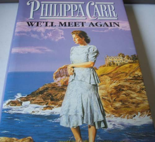 9780002241465: WE'LL MEET AGAIN (DAUGHTERS OF ENGLAND)