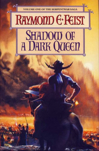 Shadow of a Dark Queen: Feist, Raymond E.