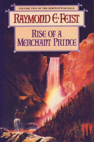 9780002241489: The Serpentwar Saga (2) ? Rise of a Merchant Prince